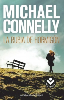 La rubia de hormigón - Michael Connelly