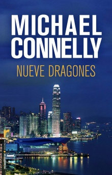 Nueve dragones - Michael Connelly