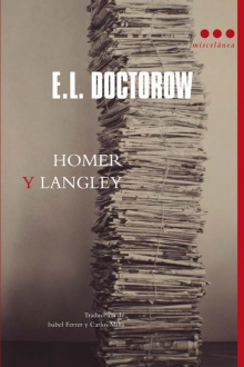 Homer y Langley - E. L. Doctorow