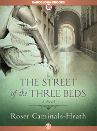 The Street of the Three Beds - Roser Caminals-Heath