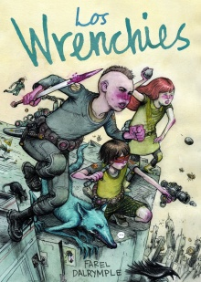 Los Wrenchies - Farel Dalrymple