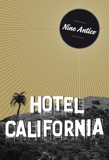 Hotel California - Nine Antico
