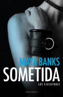 Sometida - Maya Banks