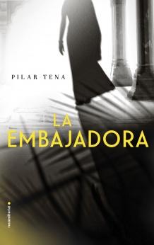 La embajadora - Pilar Tena