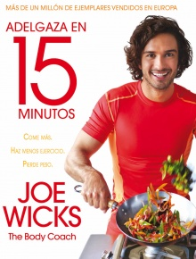 Adelgaza en 15 minutos - Joe Wicks