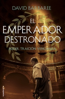 El emperador destronado - David Barbaree