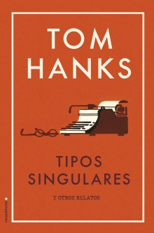 Tipos singulares - Tom Hanks