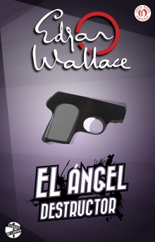El ángel destructor - Edgar Wallace
