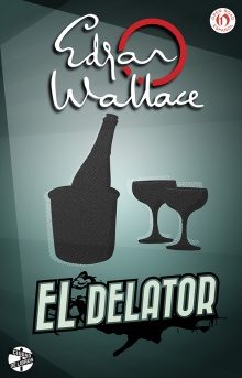 El delator - Edgar Wallace