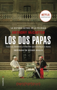 Los dos papas - Anthony McCarten