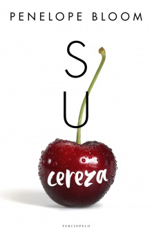 Su cereza - Penelope Bloom