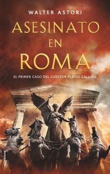 Asesinato en Roma : Walter Astori - Roca Libros