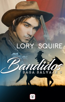 Bandidos - Lory Squire