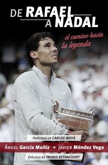 De Rafael a Nadal - Ángel  García Muñiz; Javier  Méndez Vega