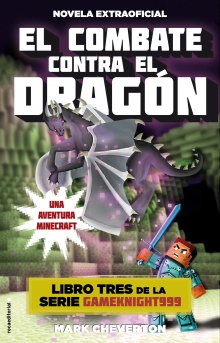 El combate contra el dragón - Mark Cheverton
