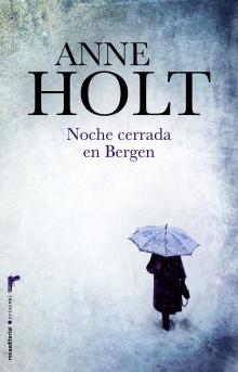 Noche cerrada en Bergen - Anne Holt