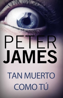 Tan muerto como tú - Peter James