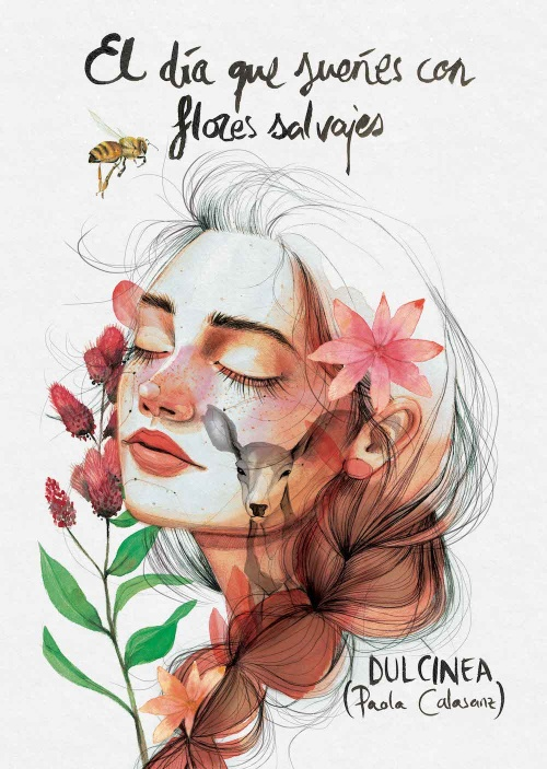 Resultado de imagen de portada el día que sueñes con flores salvajes
