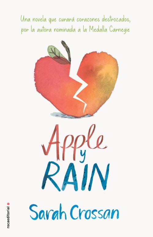 Resultado de imagen de Apple y Rain, Sarah Crossan Roca