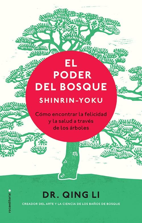 Poder del bosque, El. Shinrin-Yoku