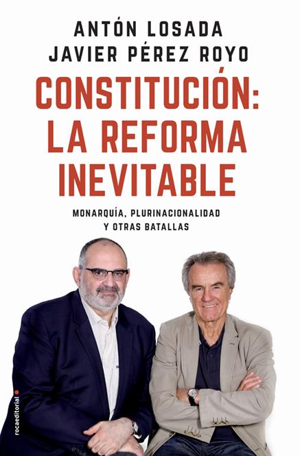 http://www.rocalibros.com/eldiario.es/catalogo/Anton+Losada+Javier+Perez+Royo/Constitucion+la+reforma+inevitable