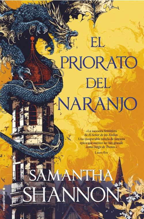 El priorato del naranjo : Samantha Shannon - Roca Libros