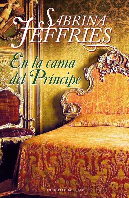 En La Cama Del Príncipe Sabrina Jeffries Roca Libros