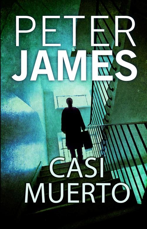 Esquivar la muerte : Peter James - Roca Libros