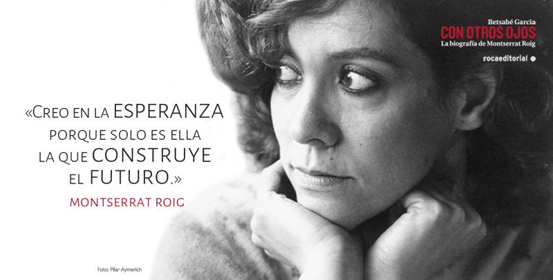 Montserrat Roig Con otros ojos - Amb uns altres ulls