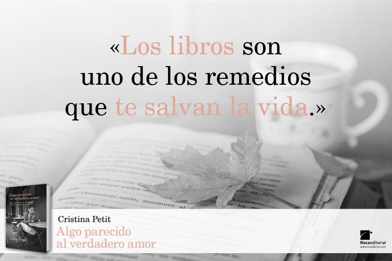 Algo parecido al verdadero amor Los libros son uno de los remedios