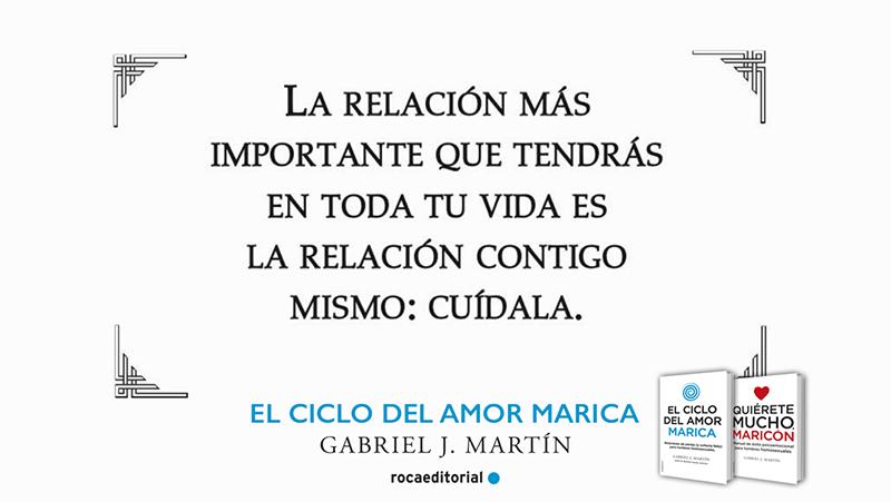 La relacin ms importante que tendrs es la relacin contigo mismo_El ciclo del amor marica