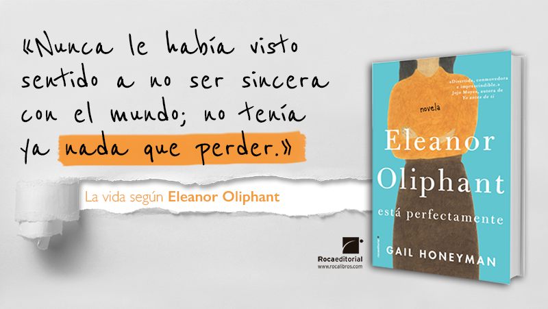 Eleanor Oliphant_sinceridad