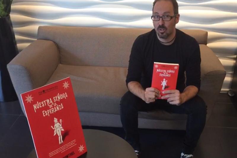 Charla con David Monthiel autor de Nuestra seora de la esperanza